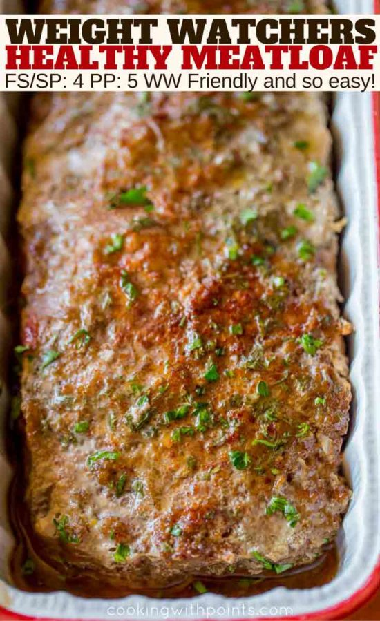 Healthy Meatloaf with beef that is weight watchers friendly.