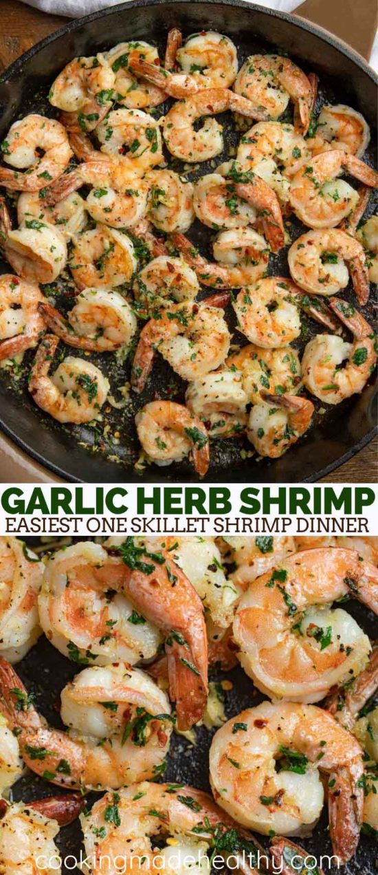 Garlic Herb Shrimp made with olive oil, fresh herbs, lemon and garlic. This is the easiest one skillet shrimp dinner! #shrimp #garlicshrimp #garlic #healthy #recipe #best #easyrecipe #cookingmadehealthy