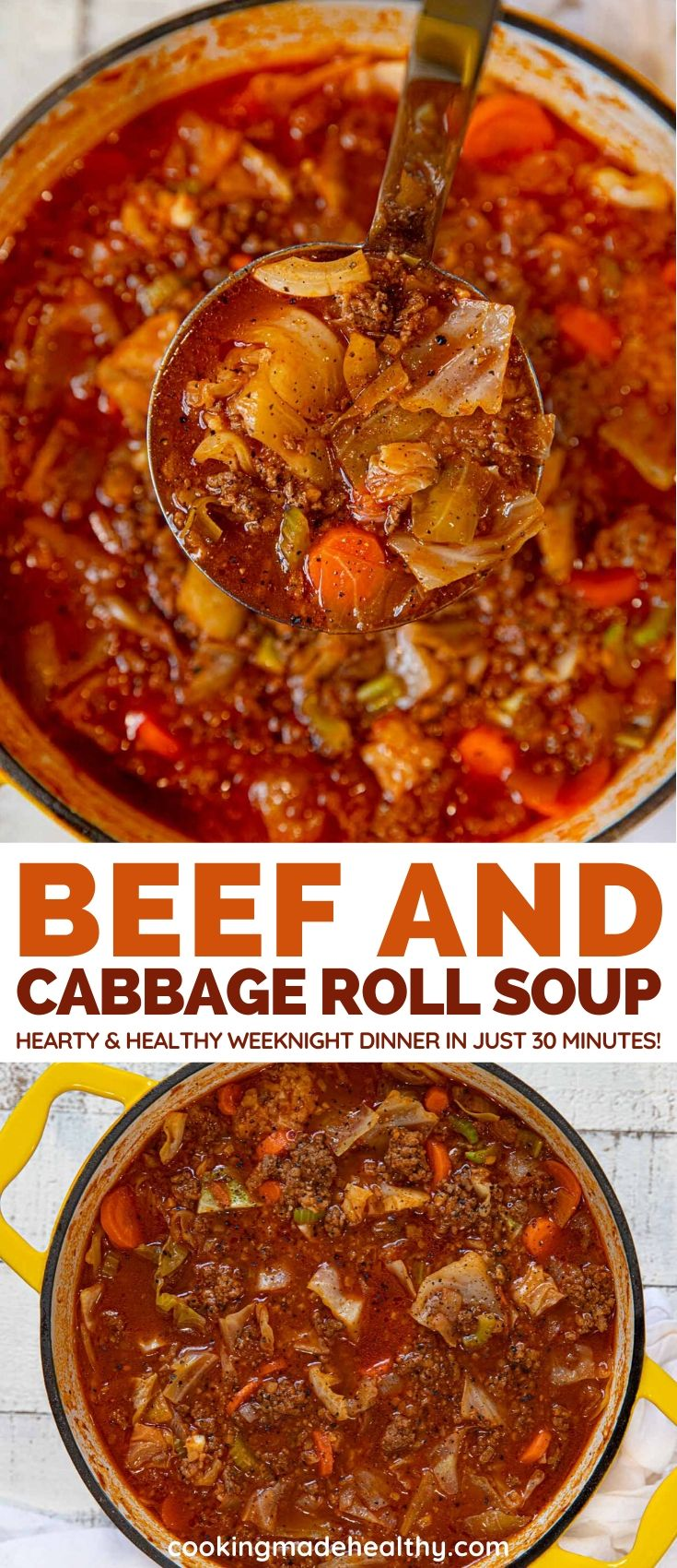 Beef and Cabbage Roll Soup is a  hearty and healthy weeknight dinner with ground beef, onion, carrots, and cabbage you can make in just 30 minutes.