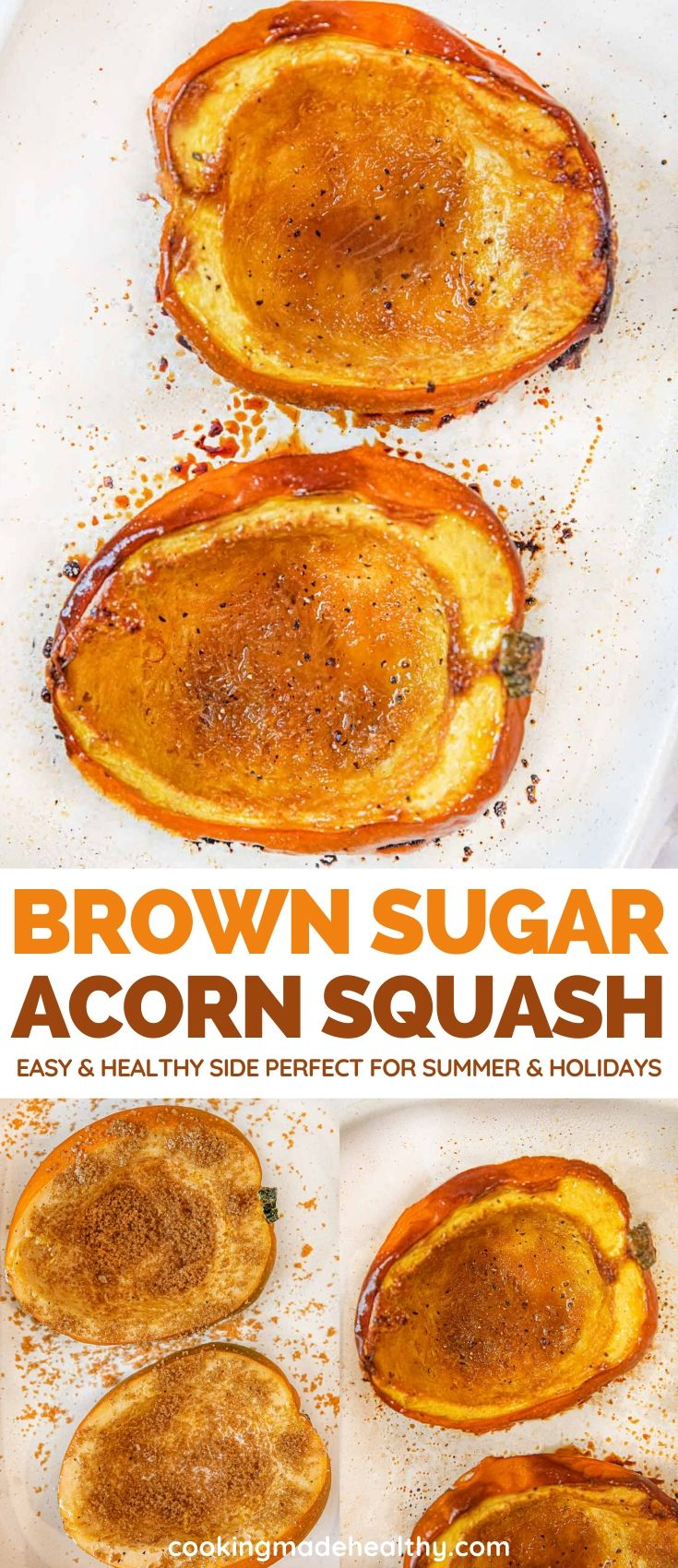 Brown Sugar Acorn Squashis an easy healthy side dish roasted in the oven with brown sugar, butter and spices that's great for summer or holiday dishes.