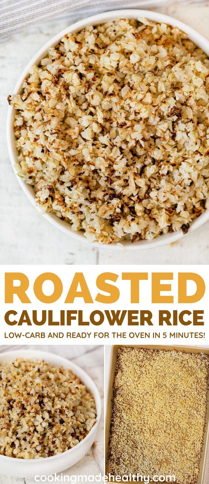 Easy Roasted Cauliflower Rice collage
