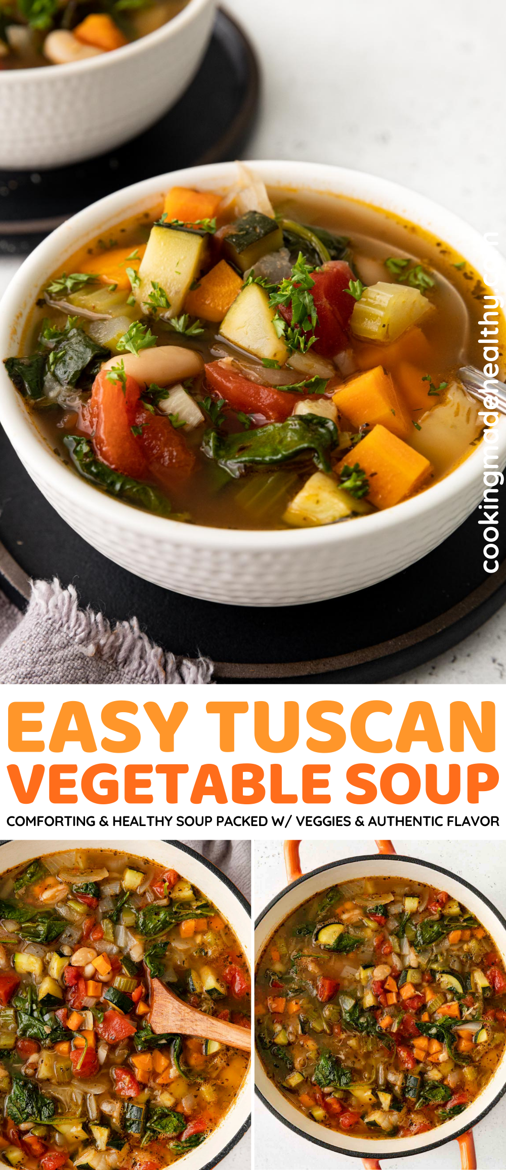 Tuscan Vegetable Soup Collage